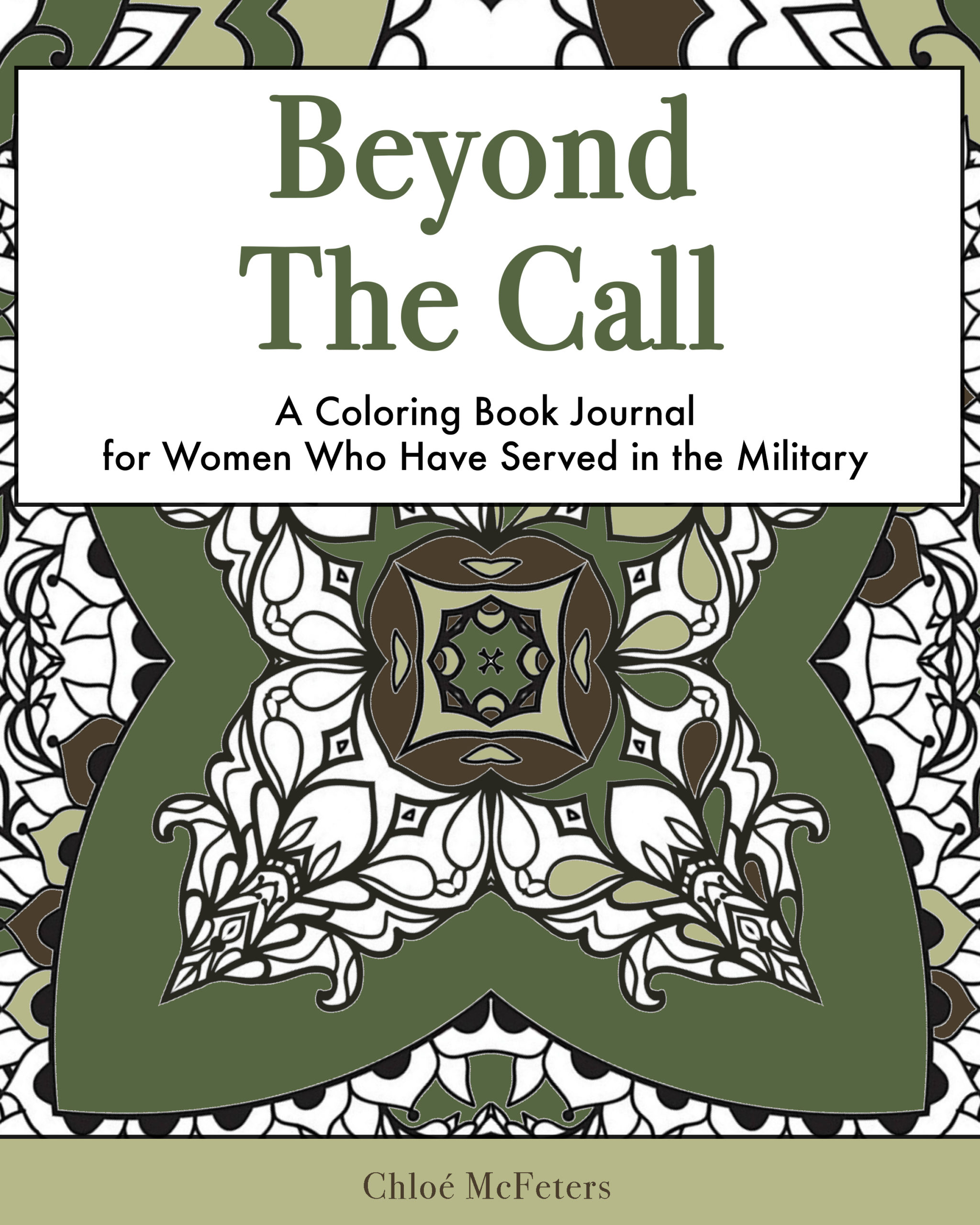 Beyond the Call by Chloé McFeters