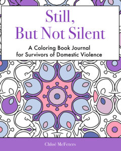 Still, But Not Silent by Chloé McFeters